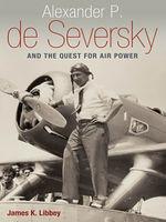 Alexander_P._de_Seversky_and_the_Quest_for_Air_Power.jpg